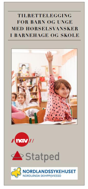 Forsiden til brosjyre om tilrettelegging for barn og unge med hørselsvansker i barnehage og skole